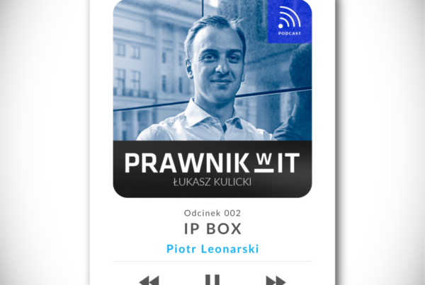Podcast Prawnik w IT - Ulga IP BOX